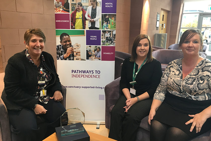 Sara Keetley, Operations Director – Sanctuary Supported Living, HR business partner Helen Tarry and head of service Claire Clarke with the award.