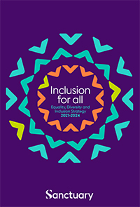 Front cover of Sanctuary's Equality, Diversity and Inclusion Strategy 2021 - 2024